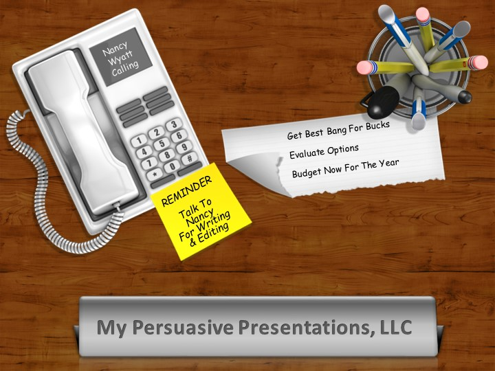 picture of phone, sticky note, name plate and to do list. from Nancy 's video on creating or editing presentations